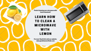 How to Clean a Microwave With Lemon