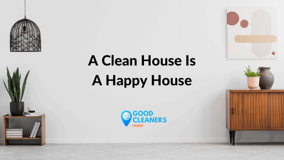 Outstanding benefits of having a clean house